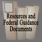Resources and Federal Guidance Documents