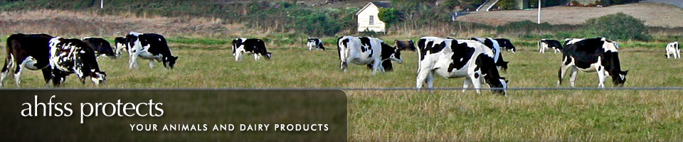 AHFSS protects your animals and dairy products