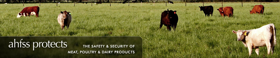 AHFSS protects the safety & security of meat, poultry & dairy products
