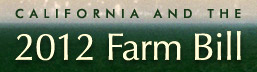 California & 2012 Farm Bill