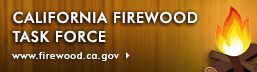 California Firewood Task Force